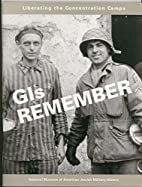 GIs remember: Liberating the concentration…