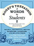 img - for Roget's Thesaurus of Words for Students: Helpful, Descriptive, Precise Synonyms, Antonyms, and Related Terms Every High School and College Student Should Know How to Use book / textbook / text book