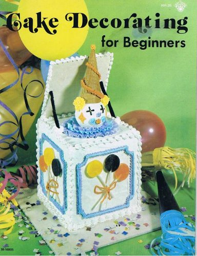 Cake Decorating For Beginners Books : Cake Decorating for Beginners