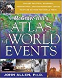 McGraw- Hill's Atlas of World Events (0071455558) by Allen, John L