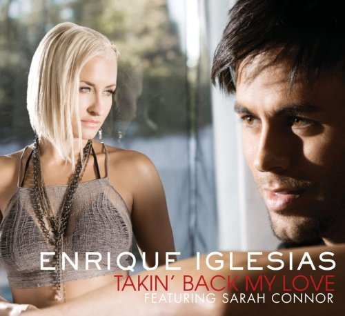 Enrique Iglesias - Takin Back My Love - Zortam Music