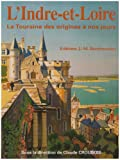 echange, troc Croubois Verriere - Indre et Loire la Touraine des Origines a Nos Jours