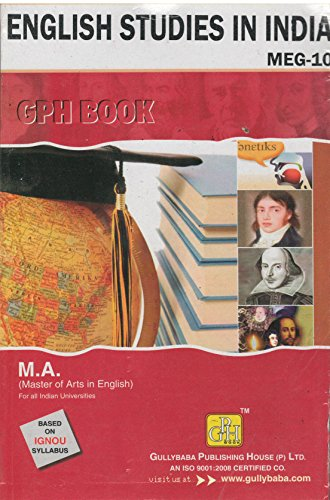 english studies in india Indira gandhi national open university course registration form for ma (english) english studies in india meg10 8 credits 7 american novel meg11 8 credits 8 a survey course in 20th century canadian literature meg12 8 credits 9.