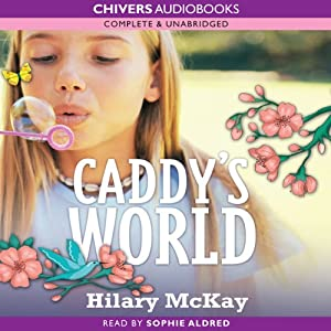Caddy's World | [Hilary McKay]