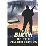 The Birth of the Peacekeepers.