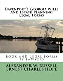 Davenport's Georgia Wills And Estate Planning Legal Forms: Second Edition