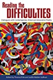 img - for Reading the Difficulties: Dialogues with Contemporary American Innovative Poetry (Modern & Contemporary Poetics) book / textbook / text book