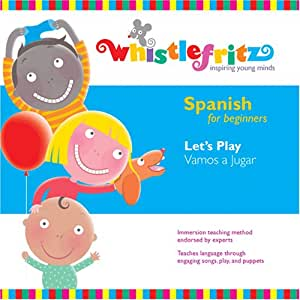 Spanish for Beginners: Vamos a Jugar (Let's Play), 1st Edition