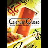 img - for Calendar Quest: A 5,000 Year Trek Through Western History with Father Time book / textbook / text book