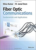 Fiber Optic Communications: Fundamentals and Applications Front Cover