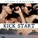 Kick Start: Dangerous Ground, Book 5 (       UNABRIDGED) by Josh Lanyon Narrated by Adrian Bisson