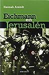 Eichmann en Jerusal�n (ENSAYO-HISTORIA)