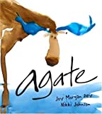 Agate: What Good Is a Moose? [Hardcover]