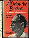 img - for All Men Are Brothers: A Portrait of Albert Schweitzer book / textbook / text book