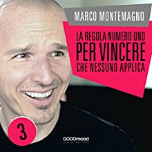 La regola numero uno per vincere che nessuno applica Audiobook by Marco Montemagno Narrated by Marco Montemagno