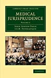 Medical Jurisprudence (Cambridge Library Collection - History of Medicine) (Volume 2)