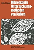 img - for Mikrofazielle Untersuchungsmethoden von Kalken (German Edition) book / textbook / text book