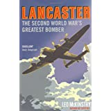 Lancaster: The Second World War's Greatest Bomberby Leo McKinstry