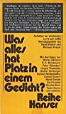 img - for Was alles hat Platz in einem Gedicht? (Reihe Hanser ; 224) (German Edition) book / textbook / text book