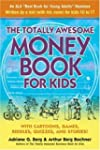 The Totally Awesome Money Book for Ki...