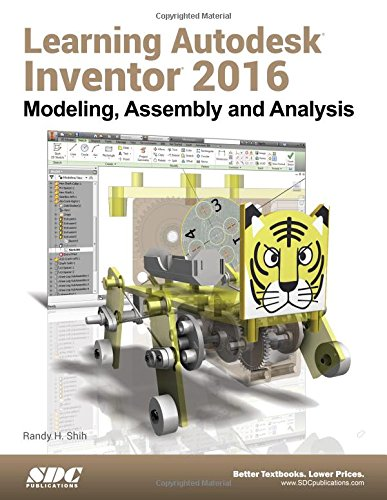 free ebook learning autodesk inventor 2016 by randy shih. Black Bedroom Furniture Sets. Home Design Ideas
