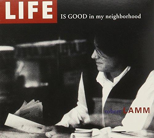 life-is-good-in-my-neighborhoo