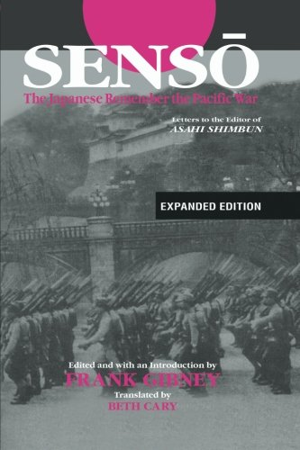 Senso: The Japanese Remember the Pacific War: Letters to the Editor of