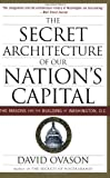 The Secret Architecture of Our Nation