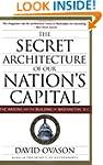 Secret Architecture Of Our Nation's C...