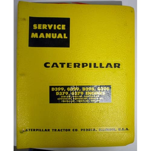 Caterpillar Service Manual For D379, D398 & D399 Industrial & Marine