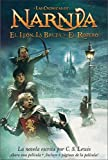 El Leon, La Bruja Y El Ropera / Lion, the Witch, And the Wardrobe (0060842539) by Lewis, C. S.