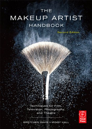 The Makeup Artist Handbook, Second Edition: Techniques for Film, Television, Photography, and Theatre