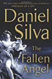 Daniel Silva The Fallen Angel (Gabriel Allon Novels)