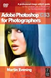 Adobe Photoshop CS3 for Photographers: A Professional Image Editor