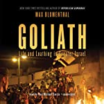 Goliath: Life and Loathing in Greater Israel | Max Blumenthal