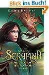 Serafina - Die Schattendrachen erhebe...