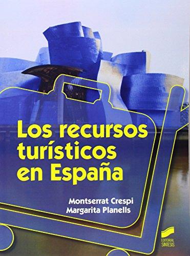 LOS RECURSOS TURISTICOS EN ESPAÑA