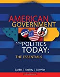 img - for American Government and Politics Today: Essentials 2013 - 2014 Edition book / textbook / text book