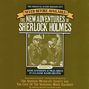 The Amateur Mendicant Society: The New Adventures of Sherlock Holmes, Episode #5 | [Anthony Boucher, Denis Green]