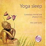 Yoga Sleepby Anandi - The Sleep Guru