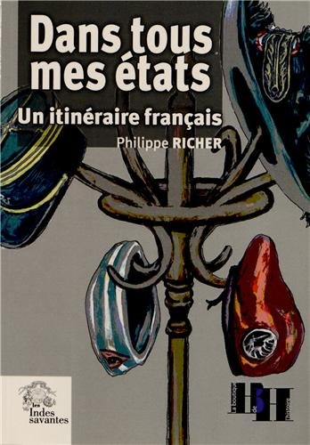 Dans tous mes états : Un itinéraire français