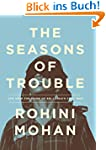 The Seasons of Trouble: Life Amid the...