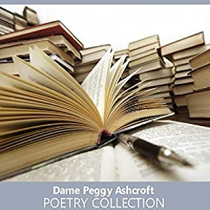 Dame Peggy Ashcroft Poetry Collection Audiobook