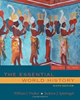 The Essential World History Volume I by Duiker