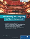 img - for Implementing and Configuring SAP Event Management by S. Pradhan (1-Jun-2010) Hardcover book / textbook / text book