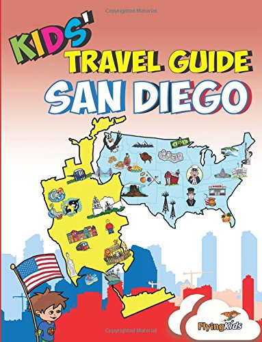 Kids' Travel Guide - San Diego: Kids enjoy the best of San Diego with fascinating facts, fun activities, useful tips, quizzes and Leonardo! (Volume 14) (San Diego With Kids compare prices)
