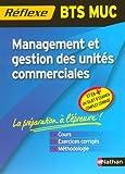 echange, troc Caroline Bertolotti, Claudie Grégeois, Pascale Stoupy - Management et gestion des unités commerciales BTS MUC