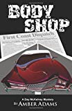 img - for Body Shop: A Day McKelvey Mystery (Volume 3) book / textbook / text book