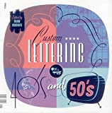 Custom Lettering of the 40s & 50s (1906863318) by Hughes, Rian