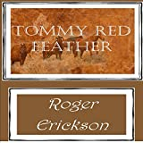 Tommy Red Feather